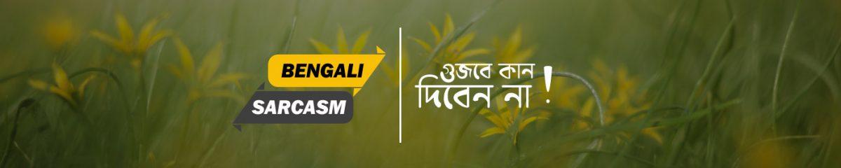 Bengali Sarcasm